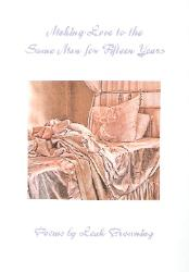 Making Love to the Same Man for Fifteen Years by Leah Browning (Big Table Publishing, 2009); cover photograph by Jimmy Kang